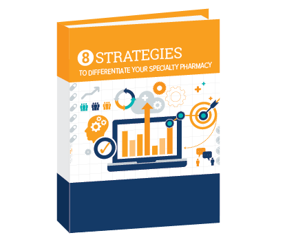 8 Strategies To Differentiate Your Specialty Pharmacy White Paper.png