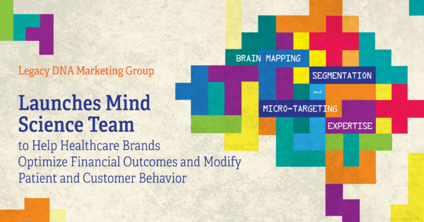 Legacy DNA Marketing Group Launches Mind Science Team image-01BB